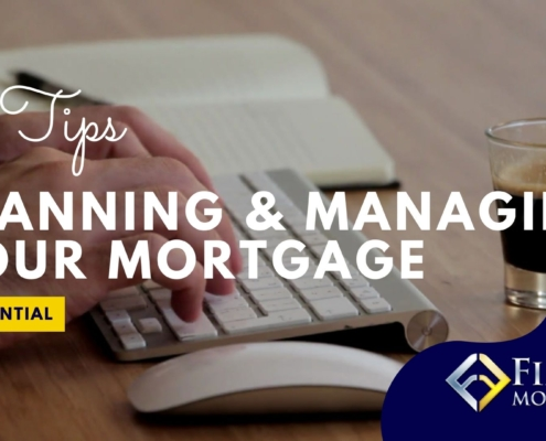 Planning and Managing your Mortgages