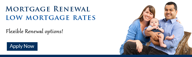 Renew Your Mortgage. Low Mortgages and Renewal Flexible Options.