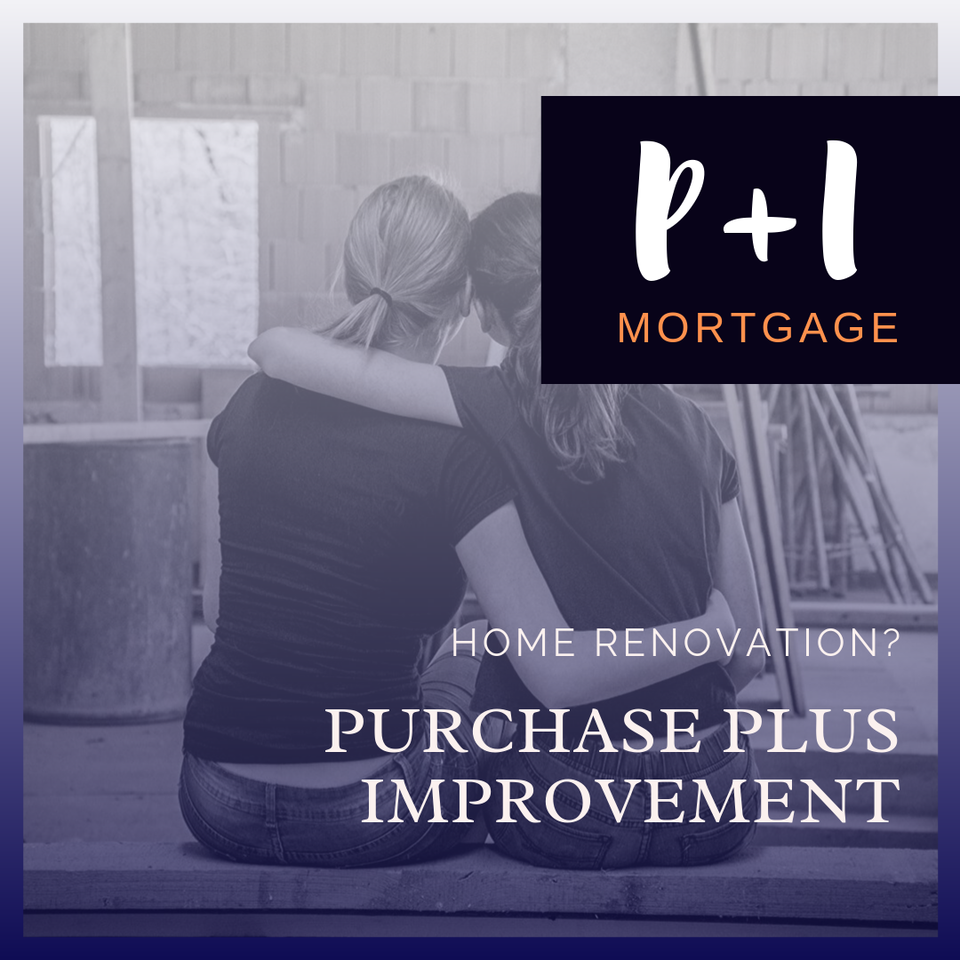 Purchase Plus Improvements Mortgage Finser Mortgages
